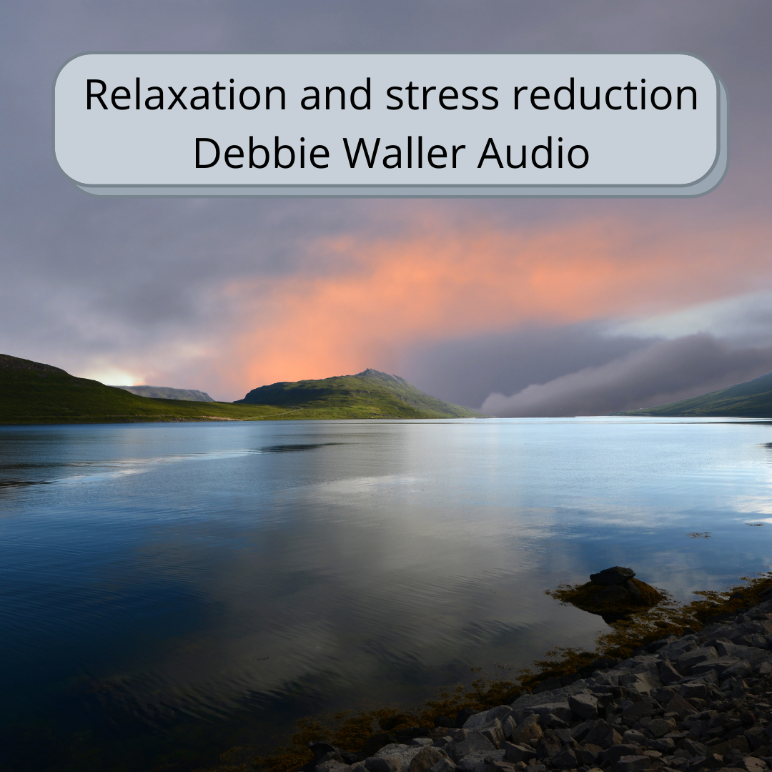 Relaxation and Stress Reduction Debbie Waller Audio